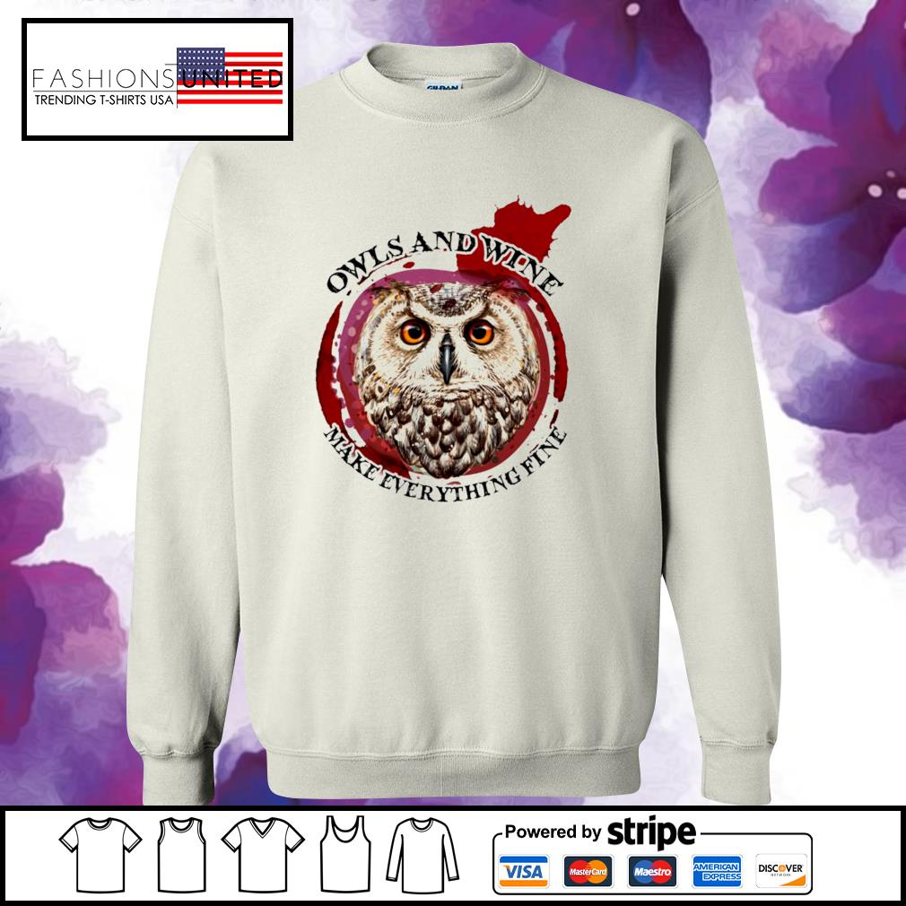 Owls and wine make everything fine s sweater