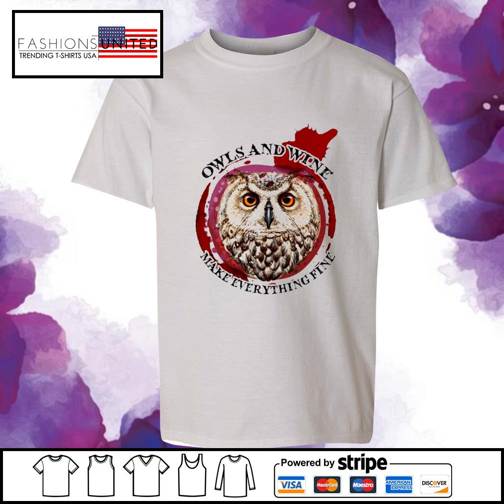 Owls and wine make everything fine s youth-tee