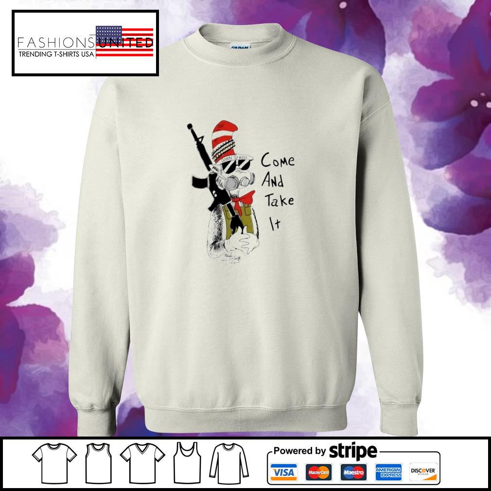 Dr Seuss come and take it sweater