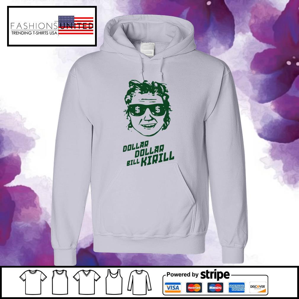 Official Dollar Dollar bill kirill hoodie