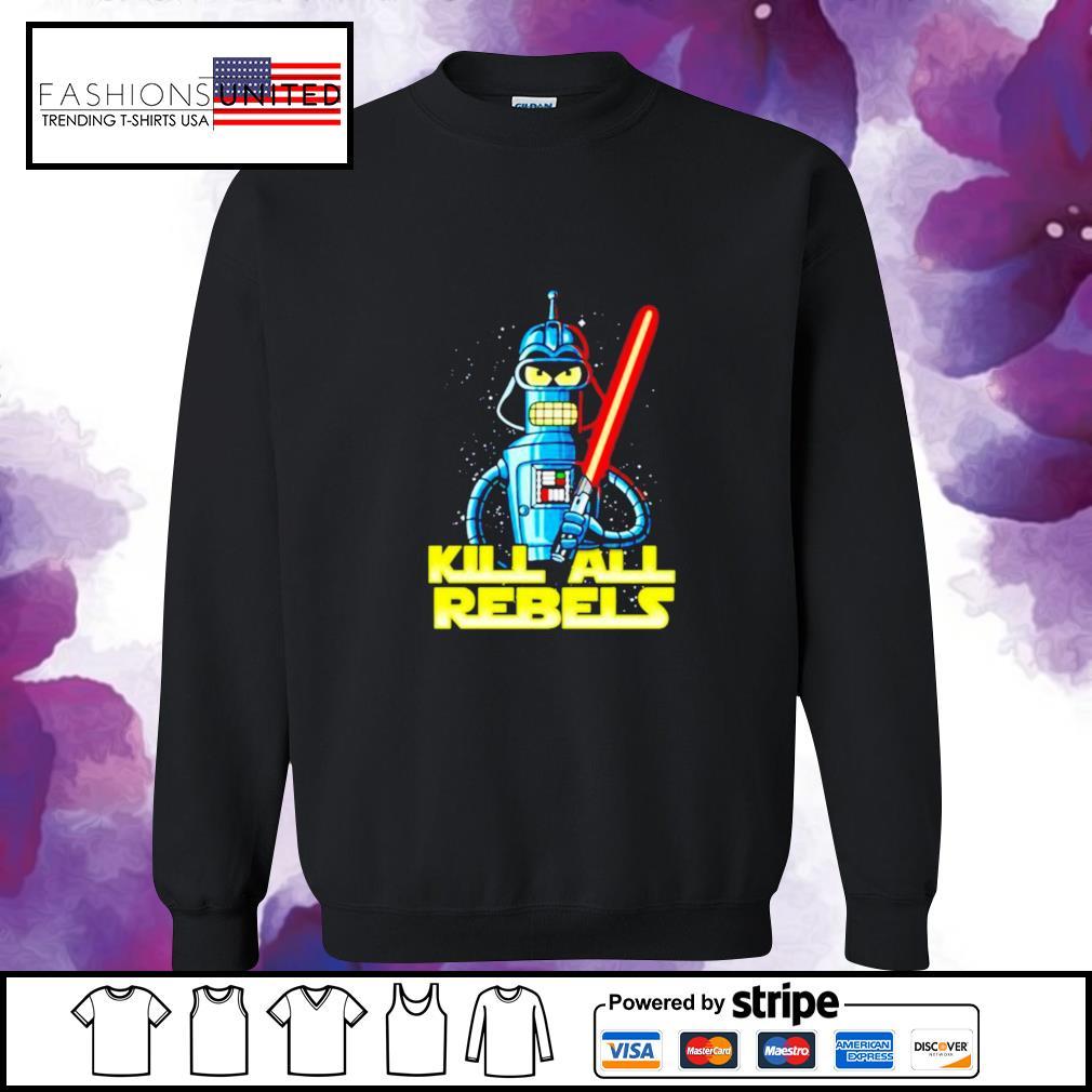 Star Wars Bender futurama Kill All Rebels sweater