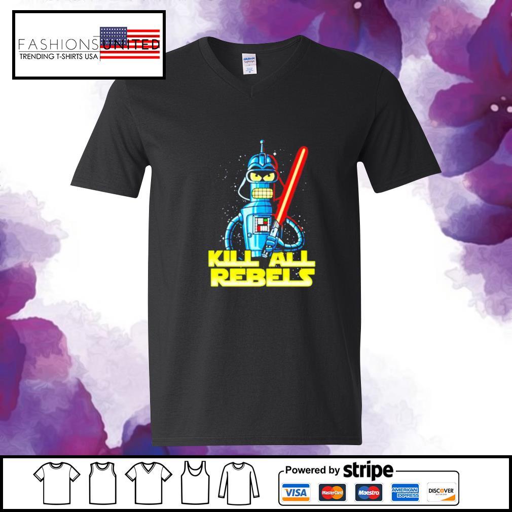 Star Wars Bender futurama Kill All Rebels v-neck-t-shirt