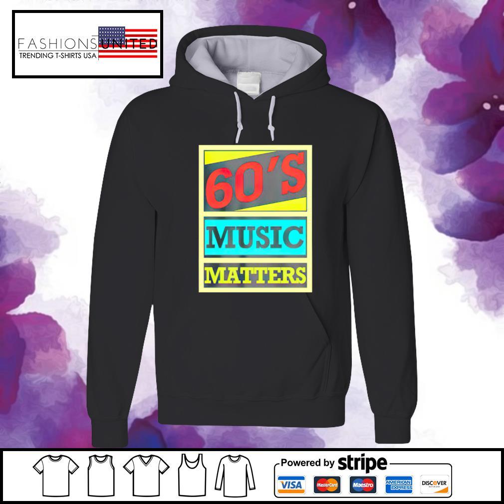 60s music matters vintage s hoodie