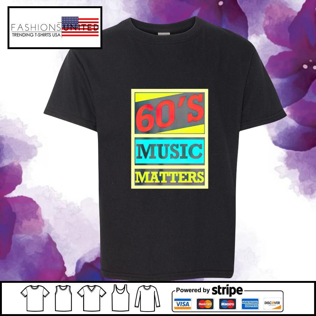 60s music matters vintage s youth-tee