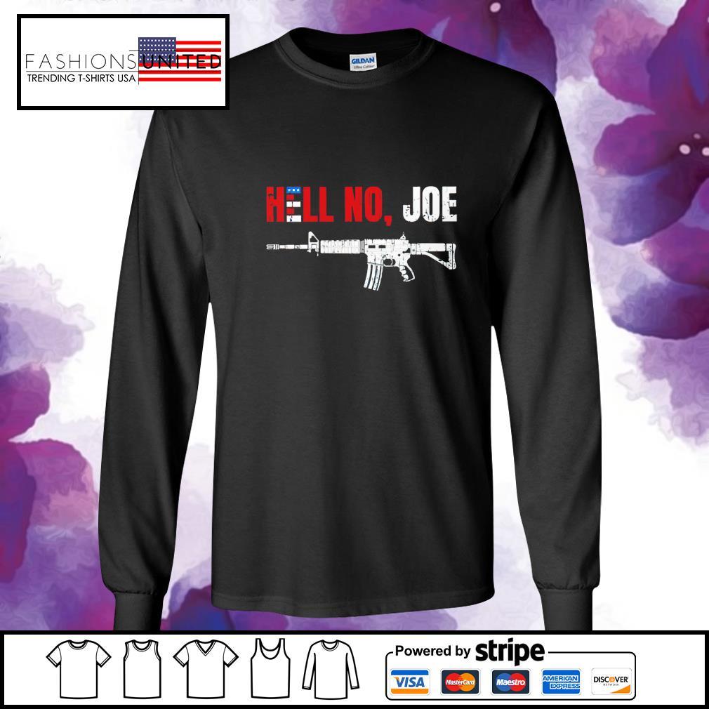 Gun hell no Joe Biden s longsleeve-tee