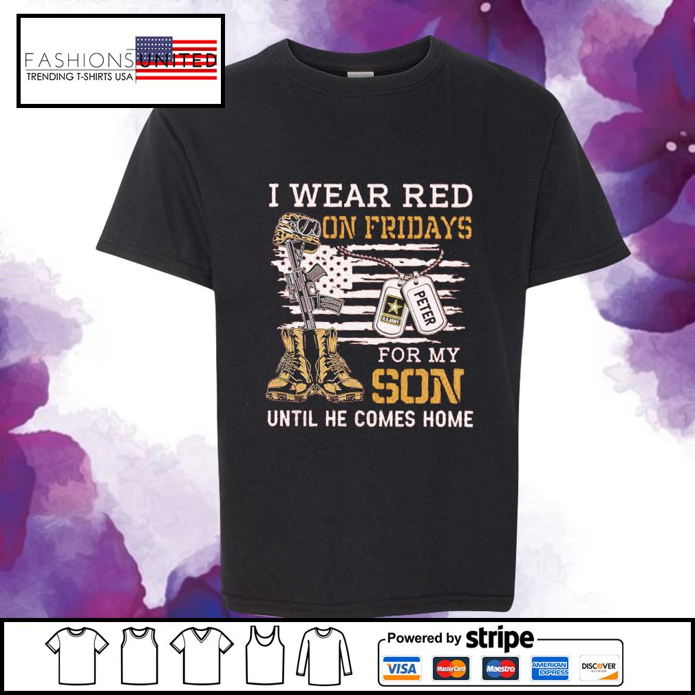 I wear red on fridays for my son until he comes home s youth-tee