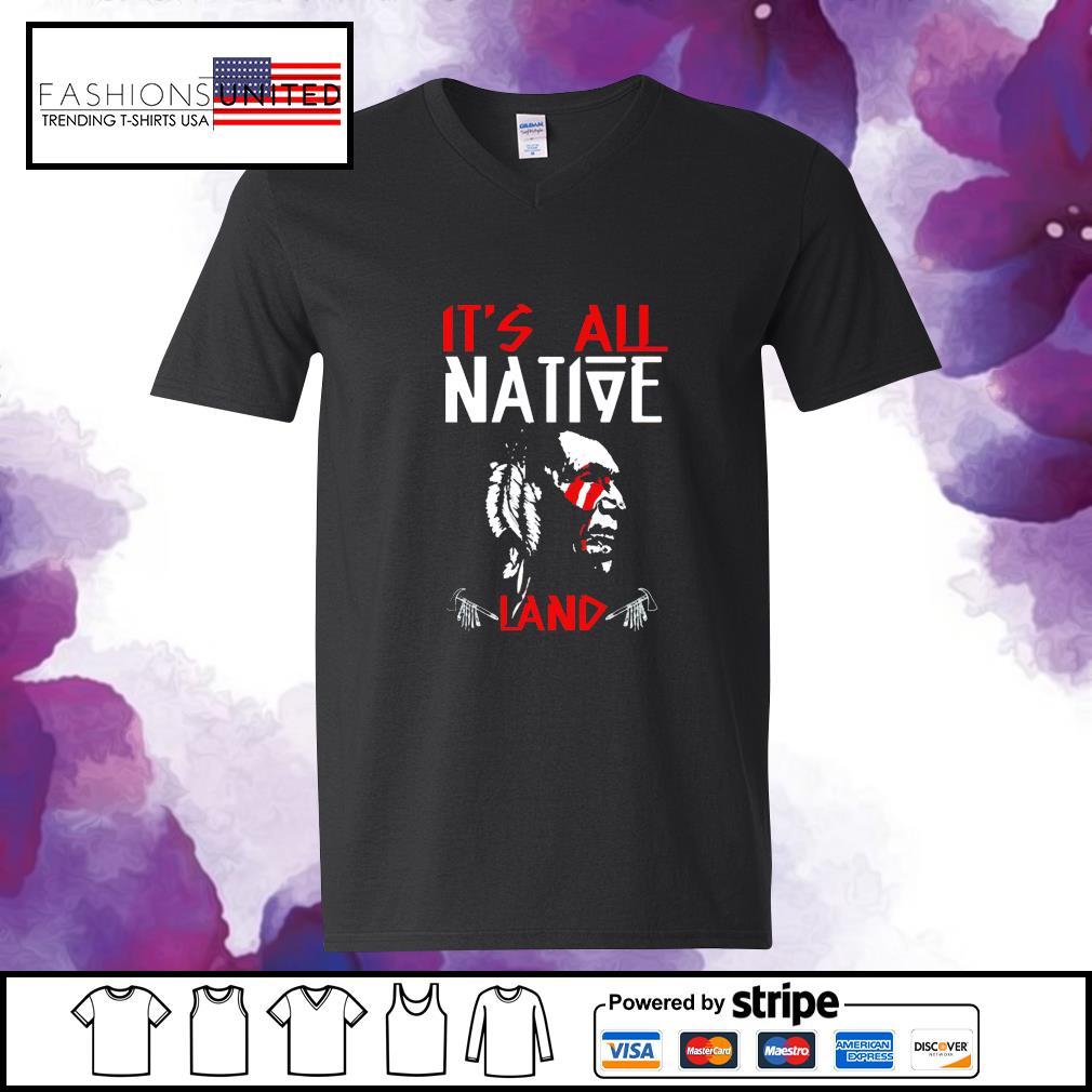 It's all native land s v-neck-t-shirt