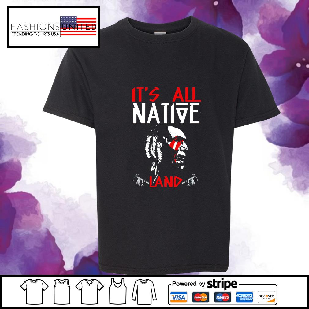It's all native land s youth-tee
