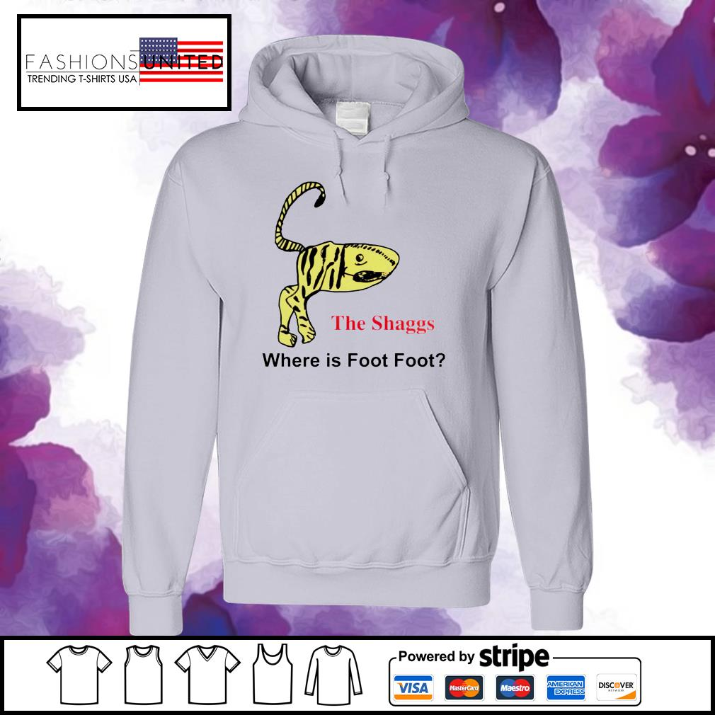 The shaggs where is foot foot s hoodie