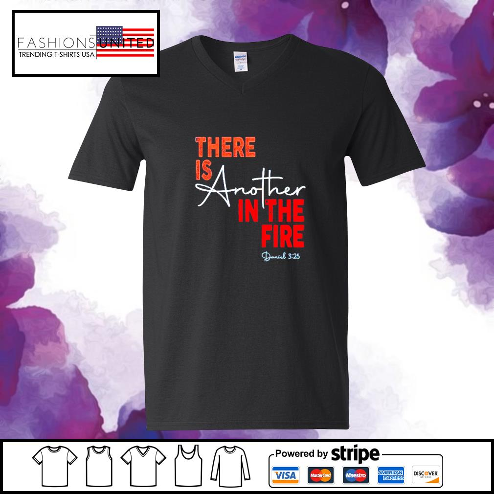 There is abother in the fire s v-neck-t-shirt