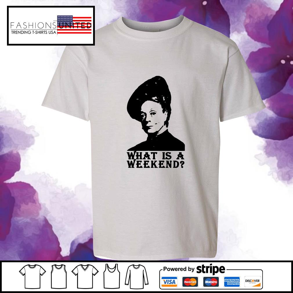 Violet Crawley what is a weekend s youth-tee