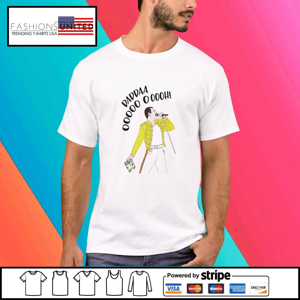 Freddie Mercury Daddaa ooh shirt