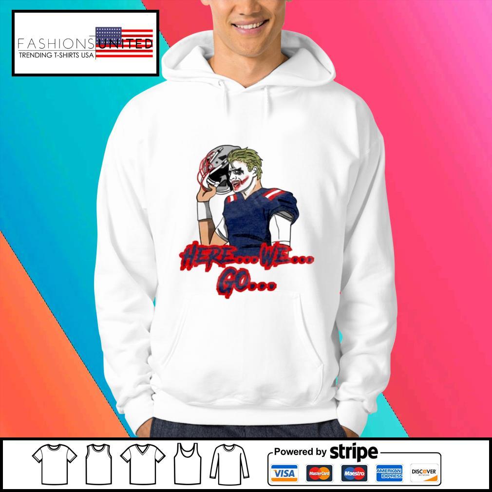 Here we go shirt, hoodie, sweater and tank top Hoodie