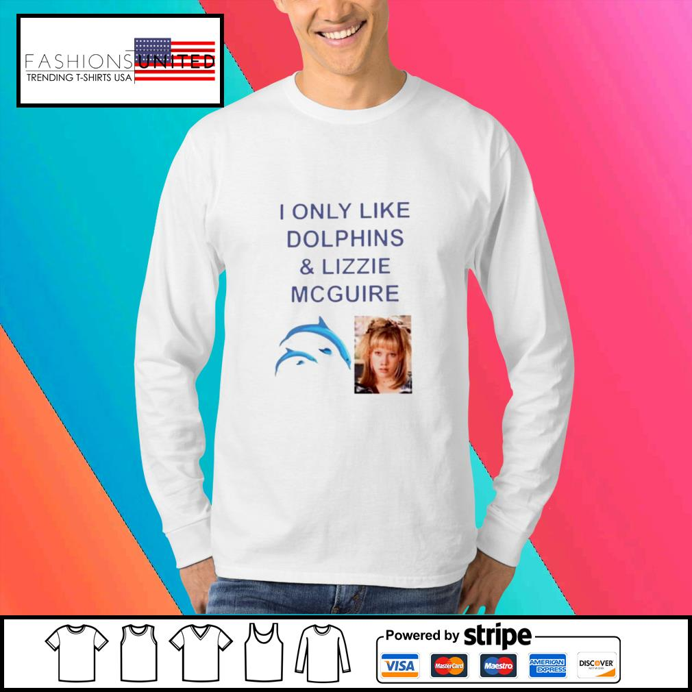 I only like dolphins and lizzie mcguire s Sweater