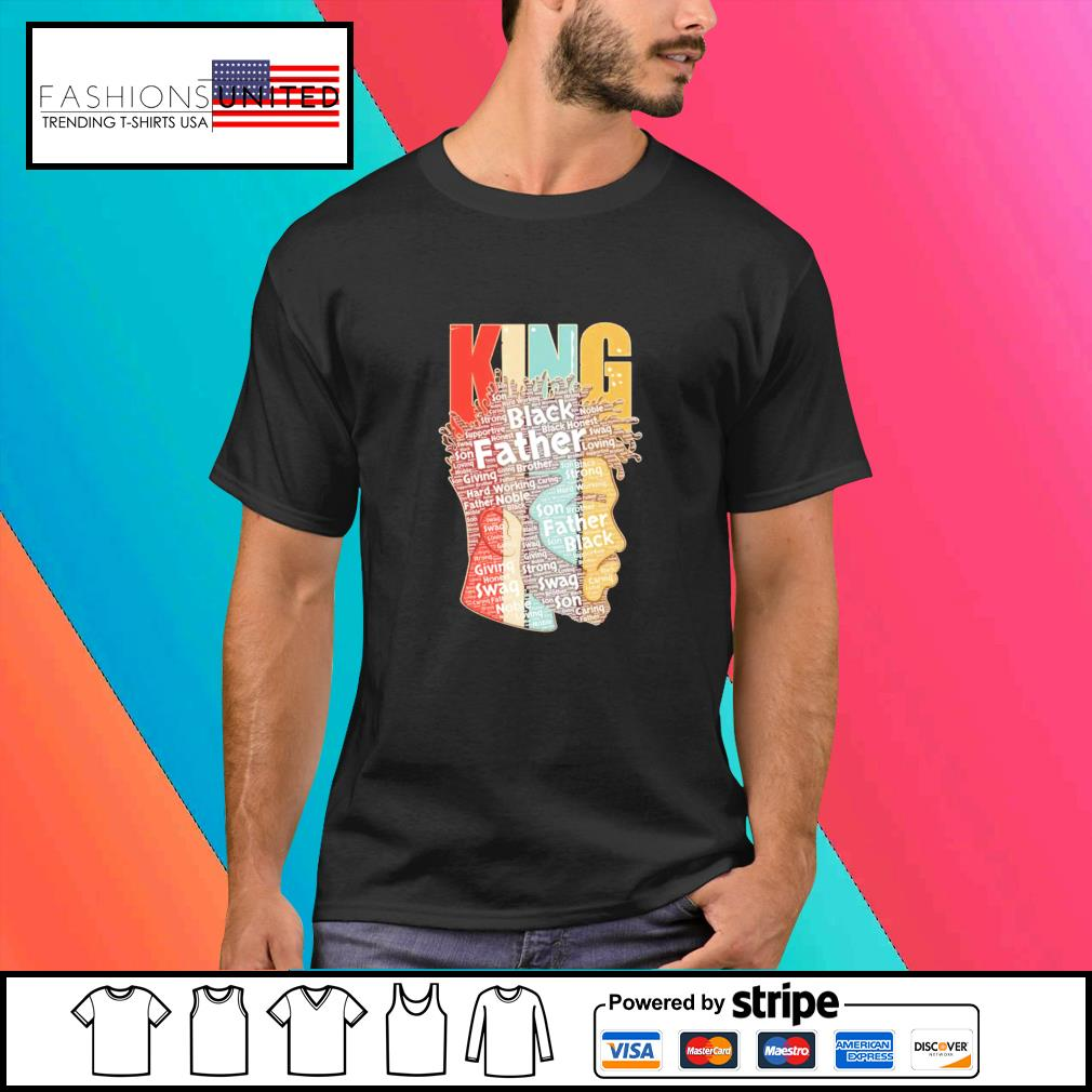 King african American black Father shirt