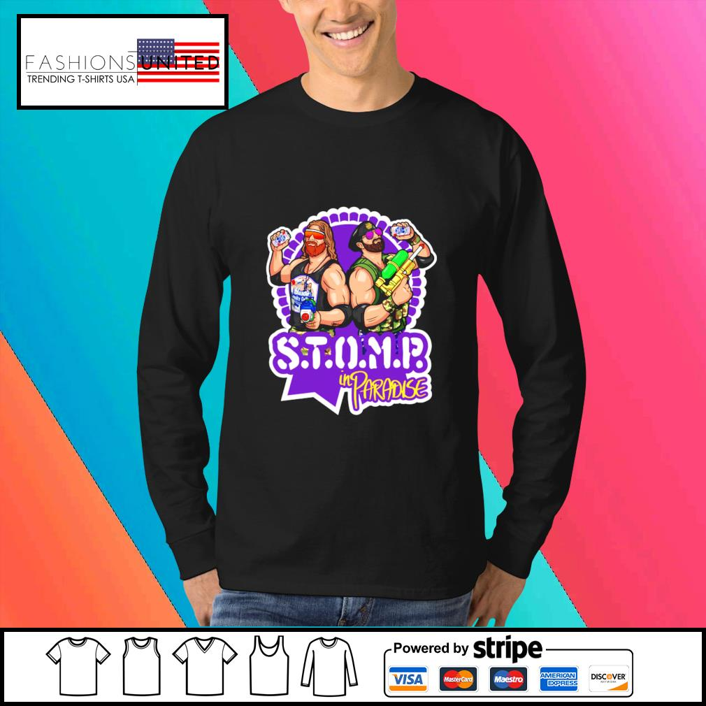 STOMP in paradise shirt, hoodie, sweater and tank top Sweater
