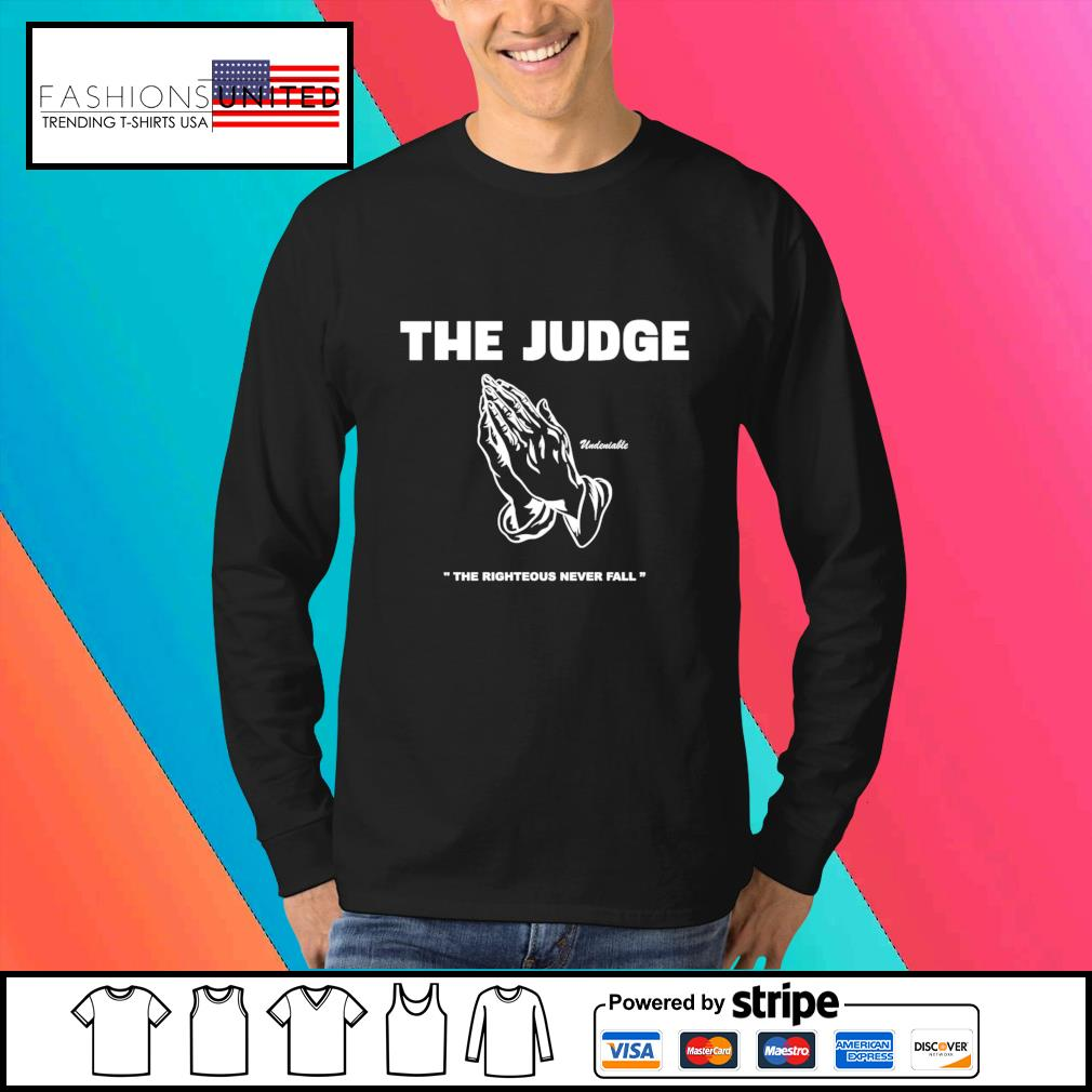 The judge righteous never fall s Sweater