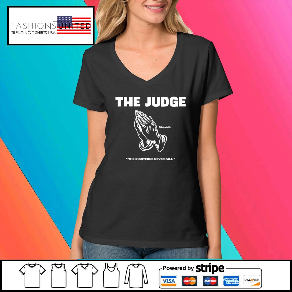 The judge righteous never fall s V-neck-t-shirt