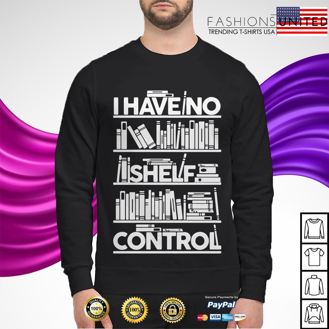 I have no shelf control Sweater