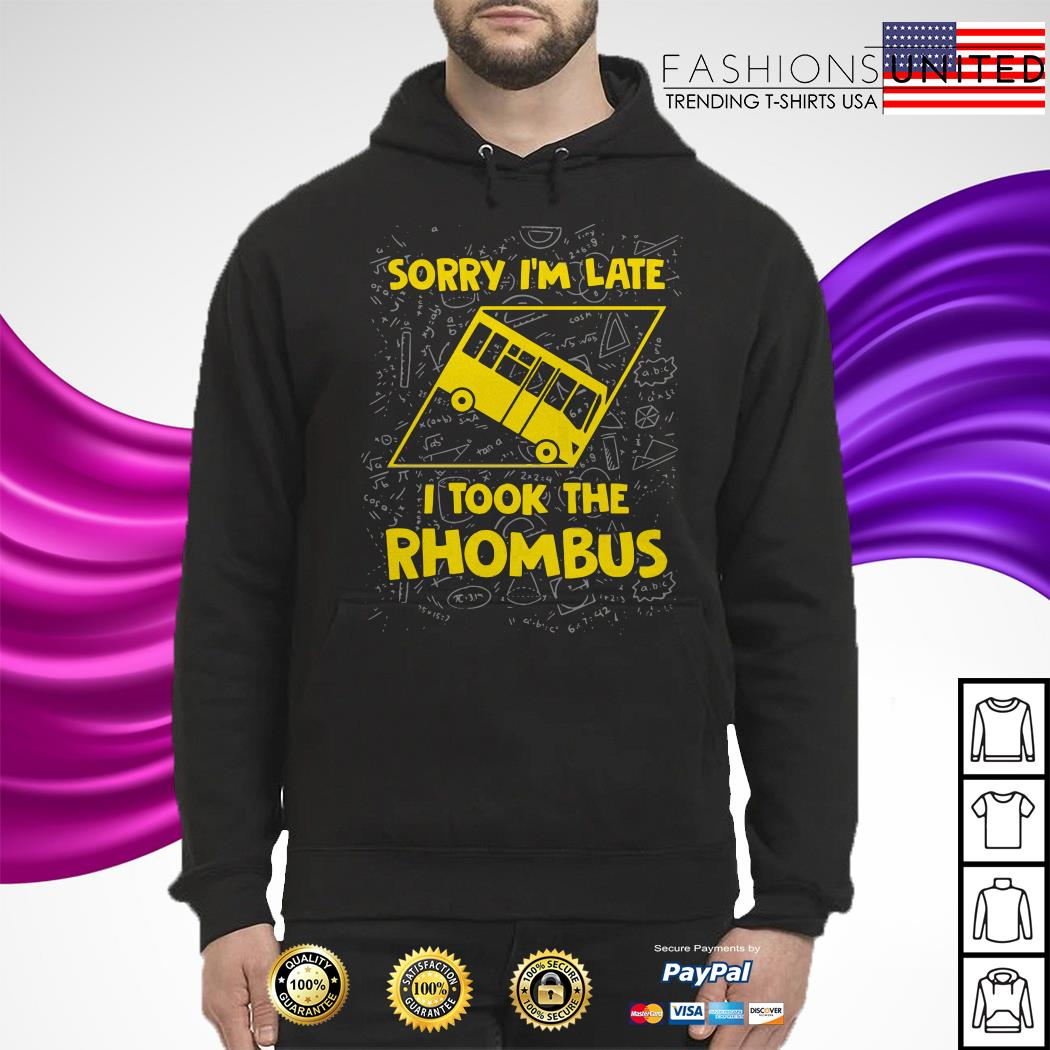 Sorry I'm late I took the rhombus Hoodie
