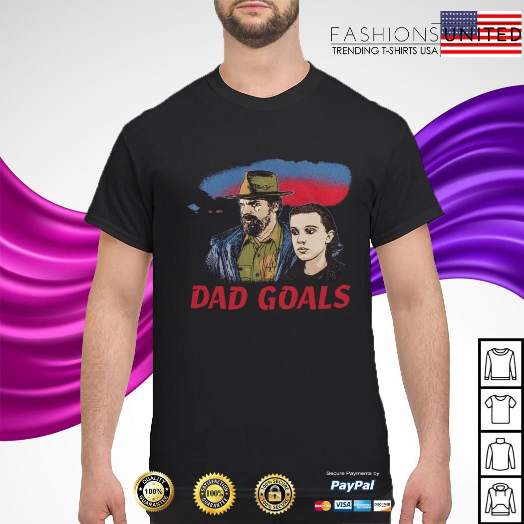 Stranger Things Eleven and Jim Hopper Dad Goals shirt
