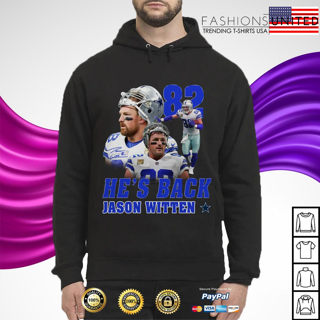 82 He's back Jason Witten Dallas Cowboy hoodie