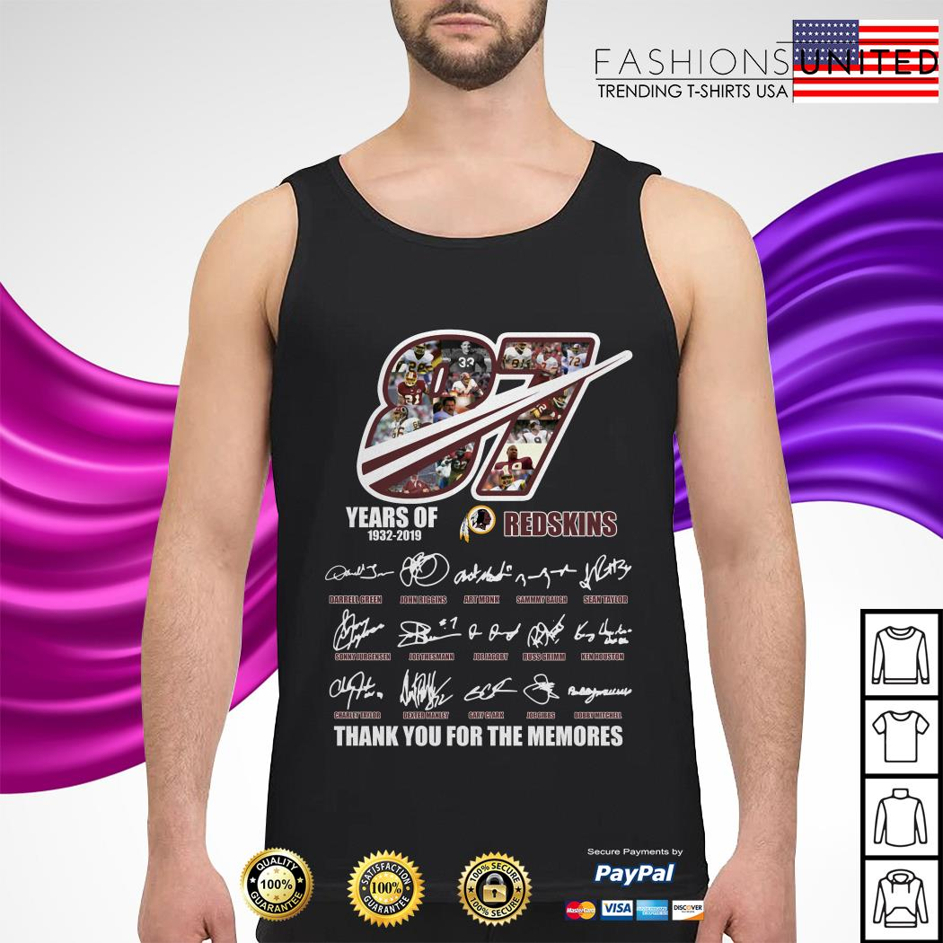 87 Years of 1932 2019 Redskins thank you for the memories tank-top