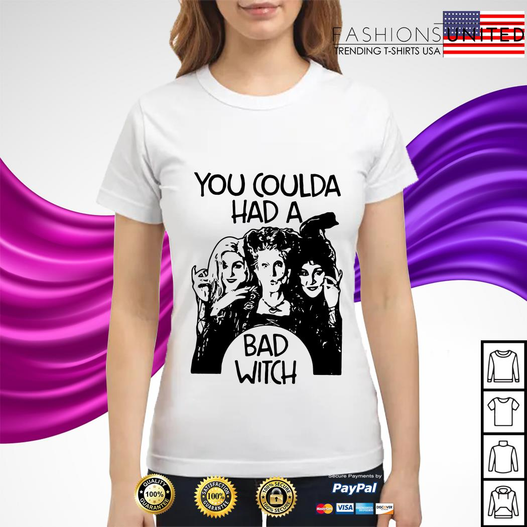Hocus Pocus You coulda had a bad witch ladies tee