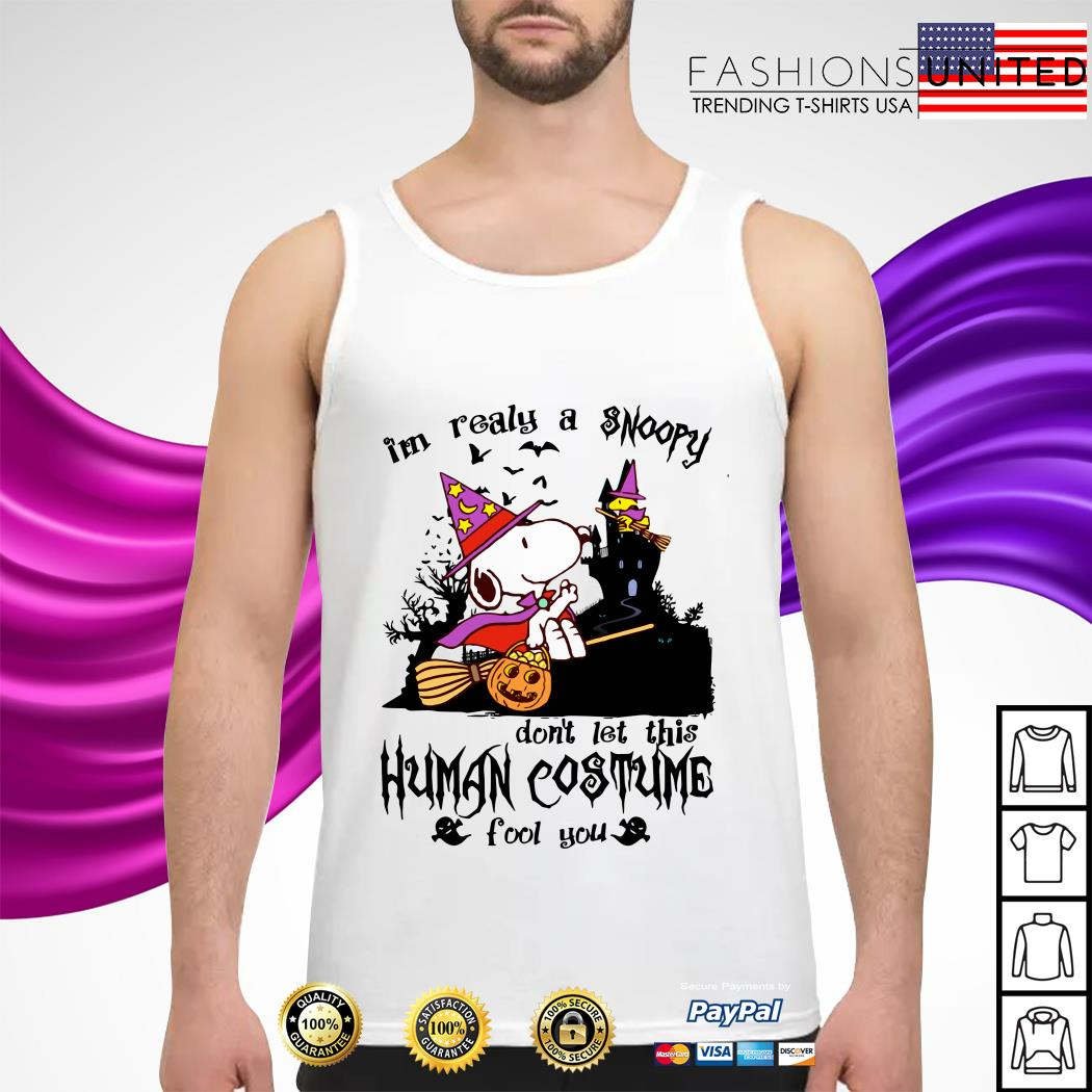 I'm realy a Snoopy don't let this human costume fool you tank-top
