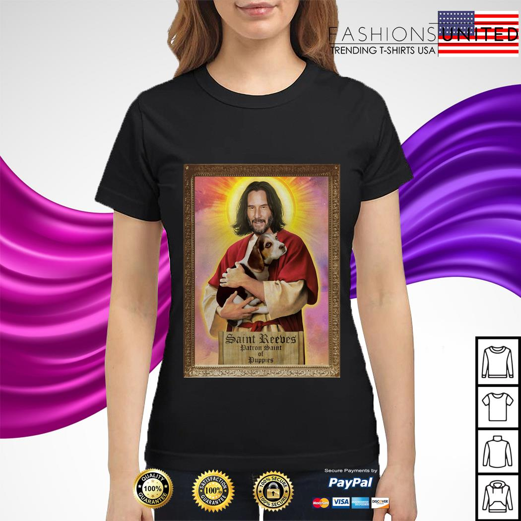 Keanu Reeves Saint Reeves patron saint of puppies ladies tee