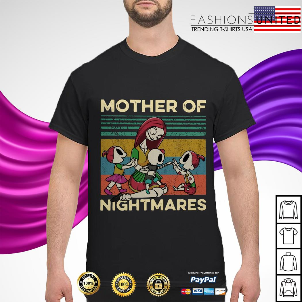 Sally and sons Mother of Nightmares vintage shirt