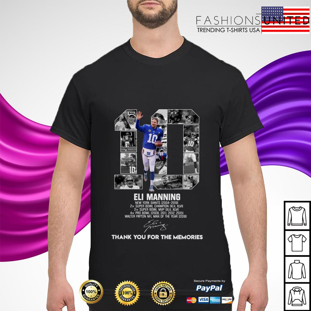 10 Eli Manning New York Giants 2004-2019 Super Bowl Champion shirt