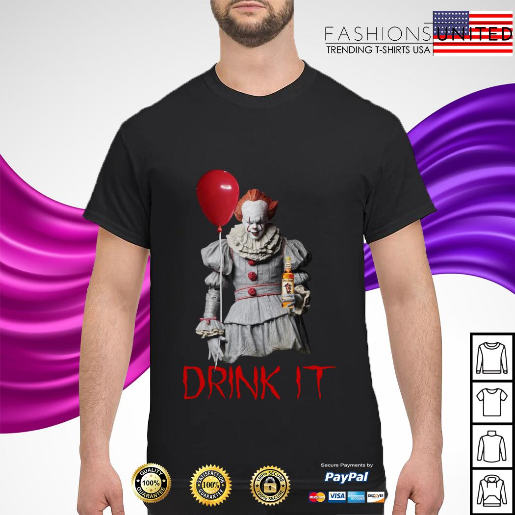 Drink it Pennywise captain morgan shirt