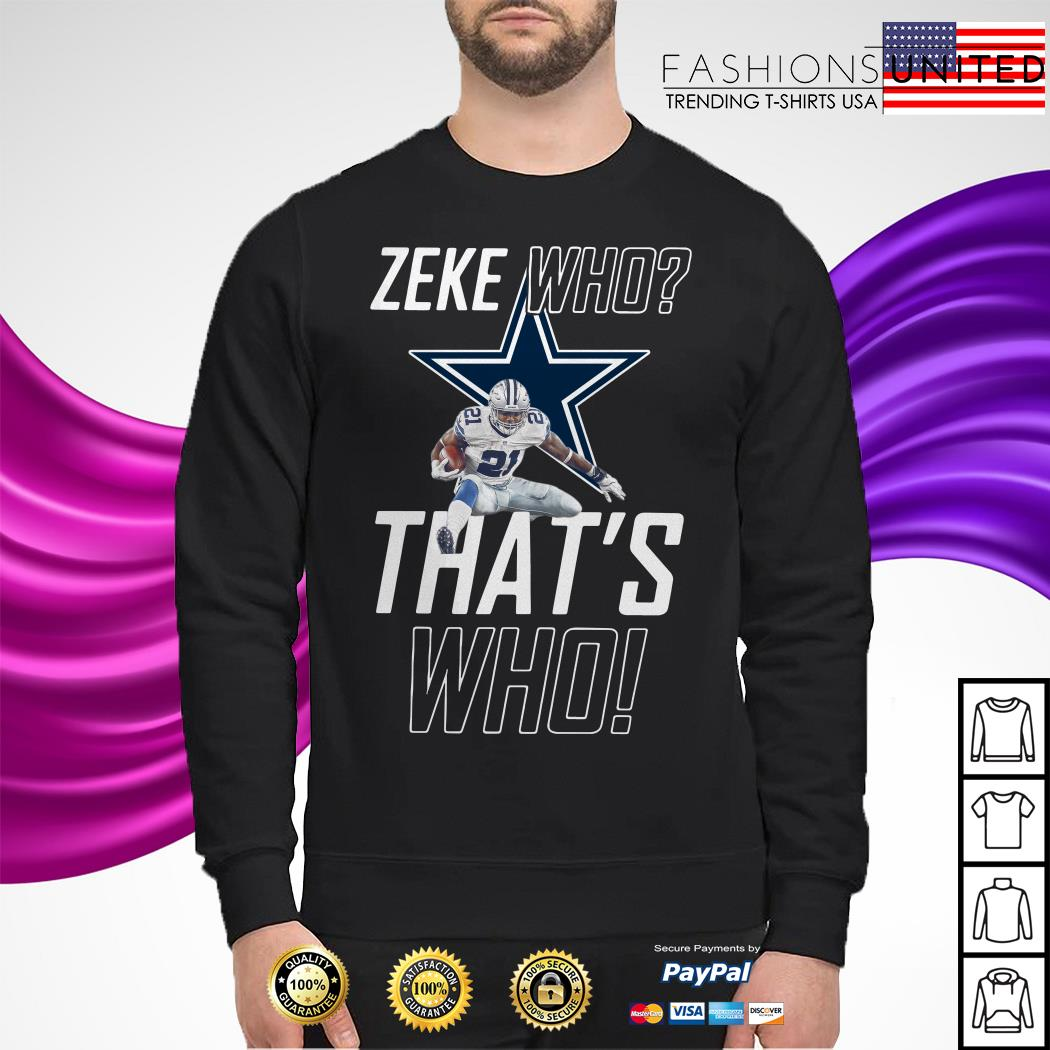 Fly Zeke who that's who Dallas Cowboy sweater