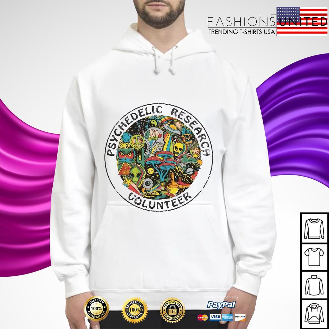 Psychedelic research volunteer hoodie