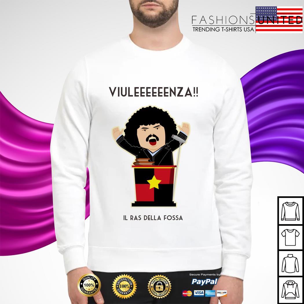 Viuleeeeeenza Il ras della fossa sweater