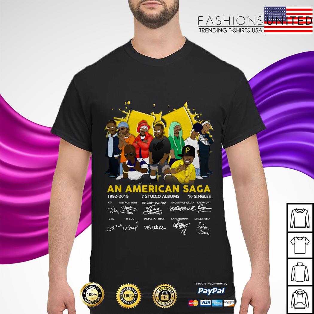 Wu Tang an American Saga 1992 2019 7 studio albums 16 singles signature shirt