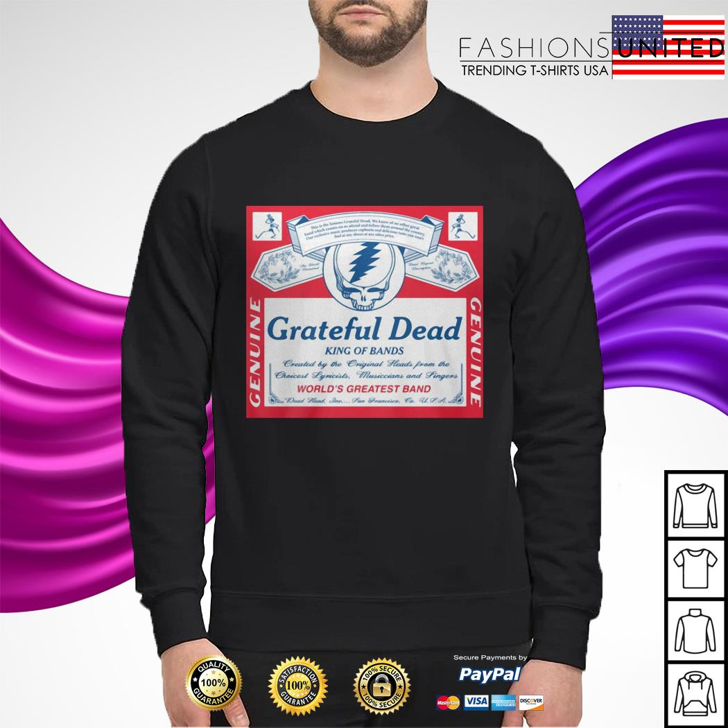 Grateful Dead king of bands Genuine world's greatest band sweater