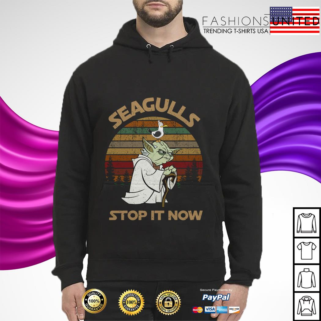 Yoda seagulls stop it now vintage hoodie