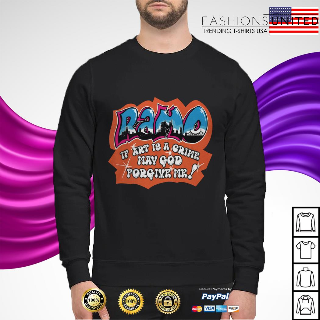 Ramo if art is a crime may god forgive me sweater