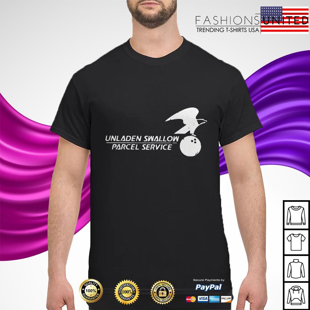 Unladen swallow parcel service shirt