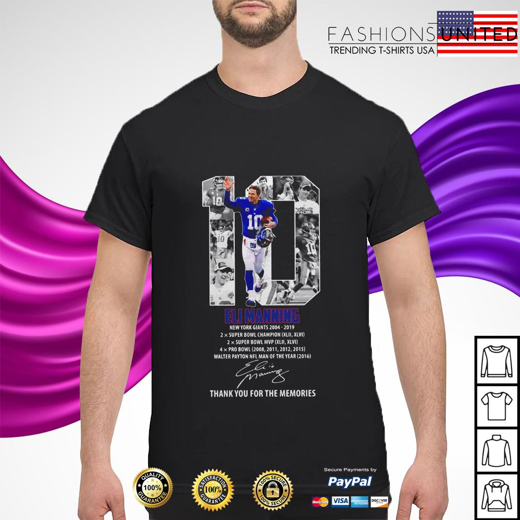 10 Eli Manning thank you for the memories signature shirt