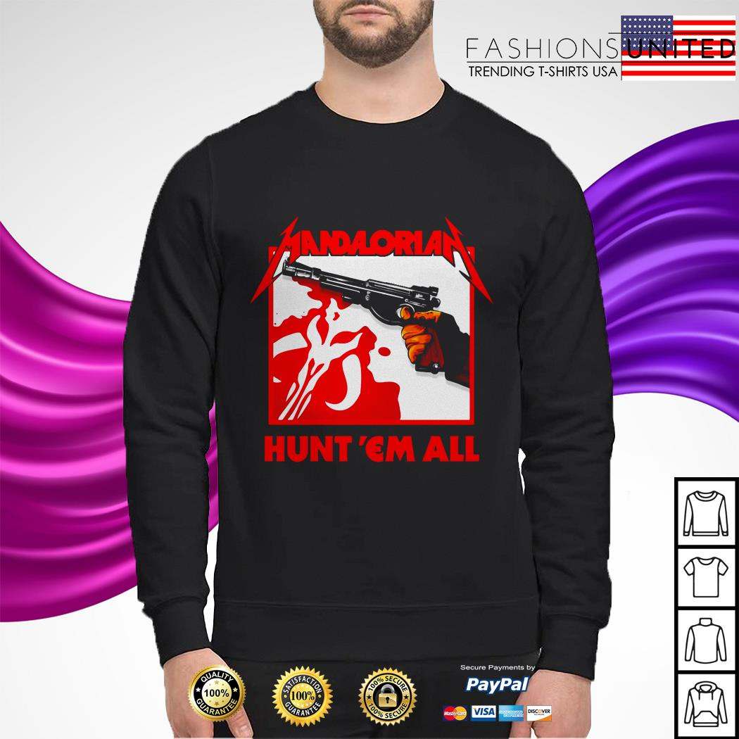 Mandalorian hunt 'em all Metallica sweater