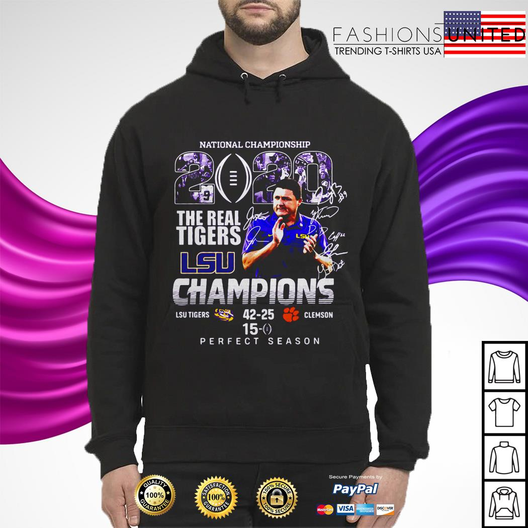 National championship 2020 the real Tigers LSU champions perfect season hoodie