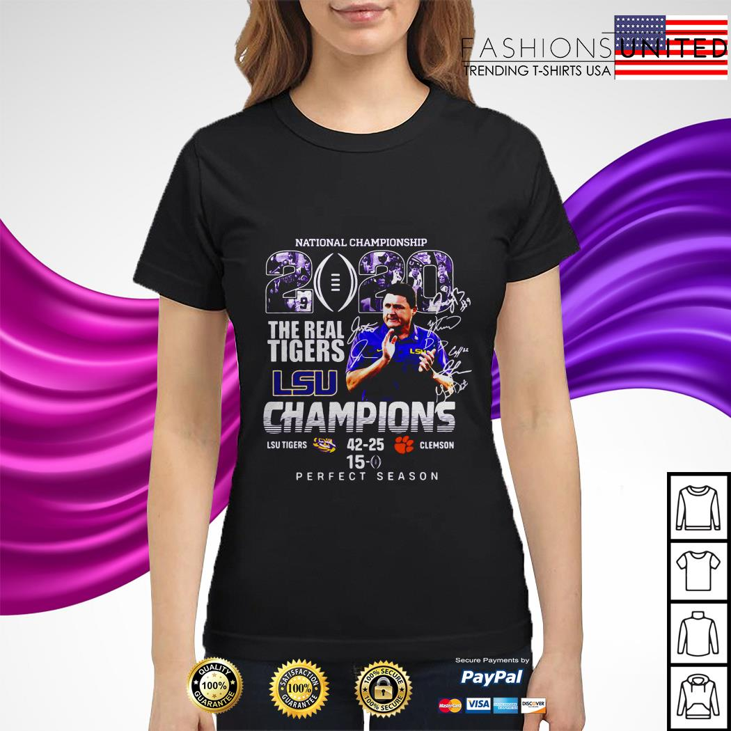 National championship 2020 the real Tigers LSU champions perfect season ladies tee