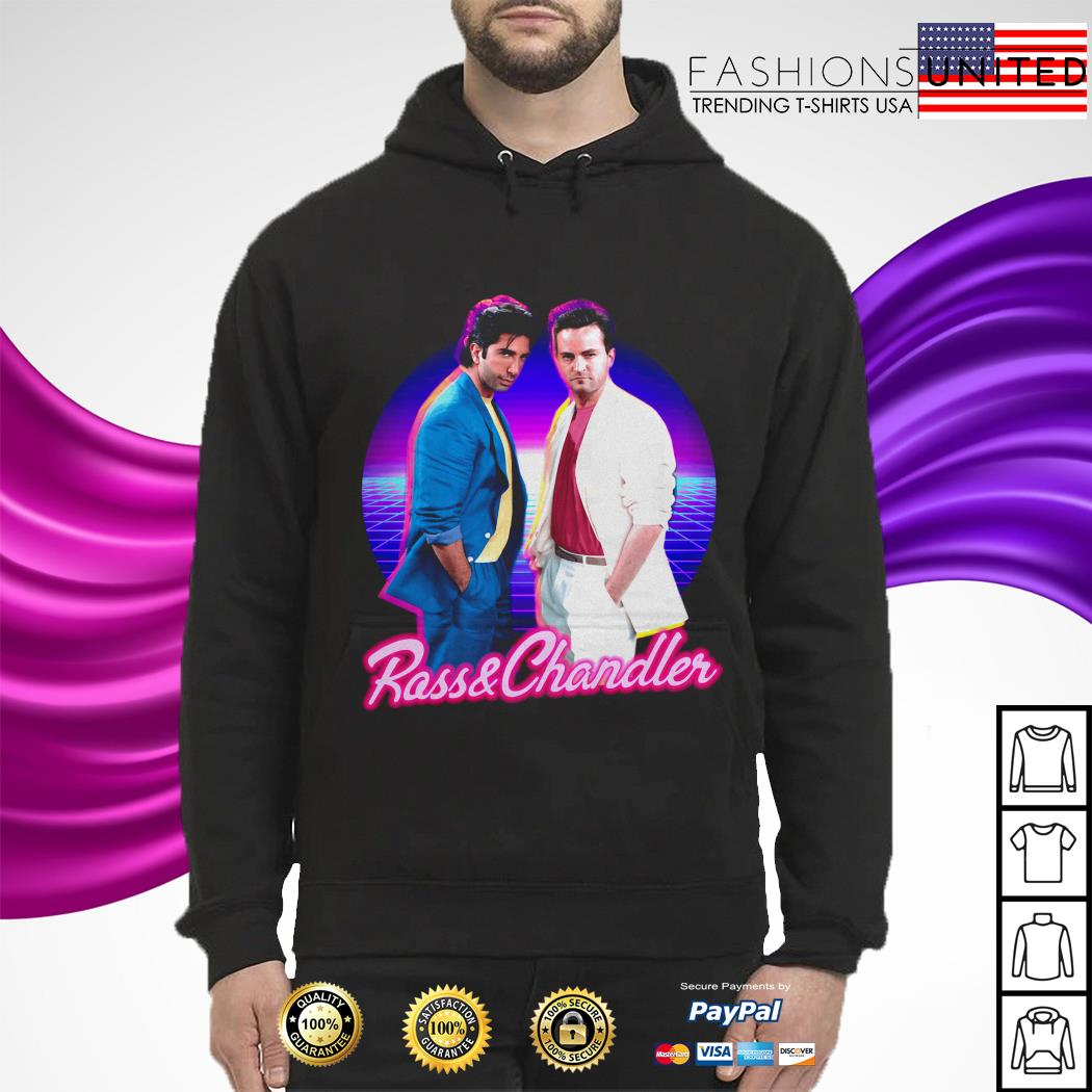 Rass and Chandler friends hoodie