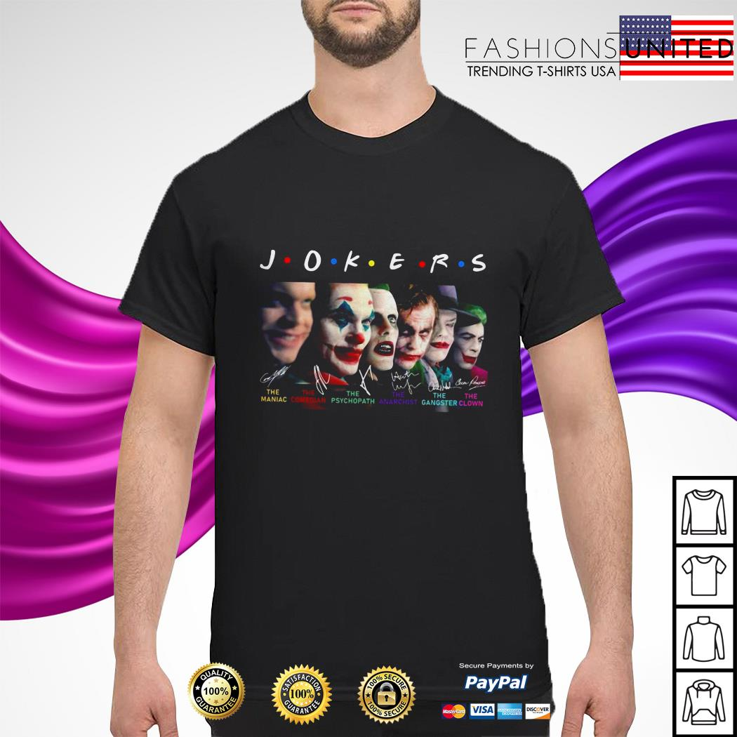 Jokers Friends all version signature shirt