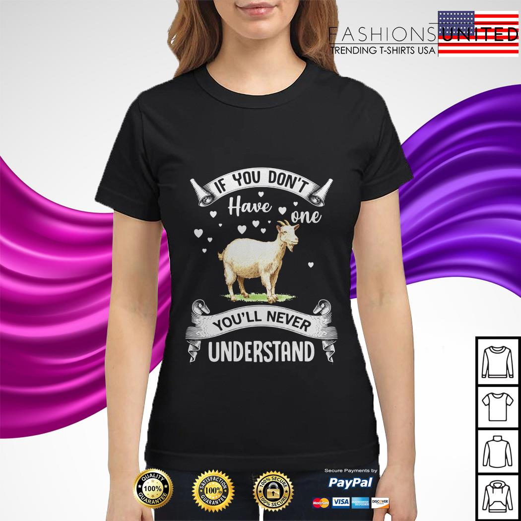 Sheep If you don't have one you'll never understand ladies tee