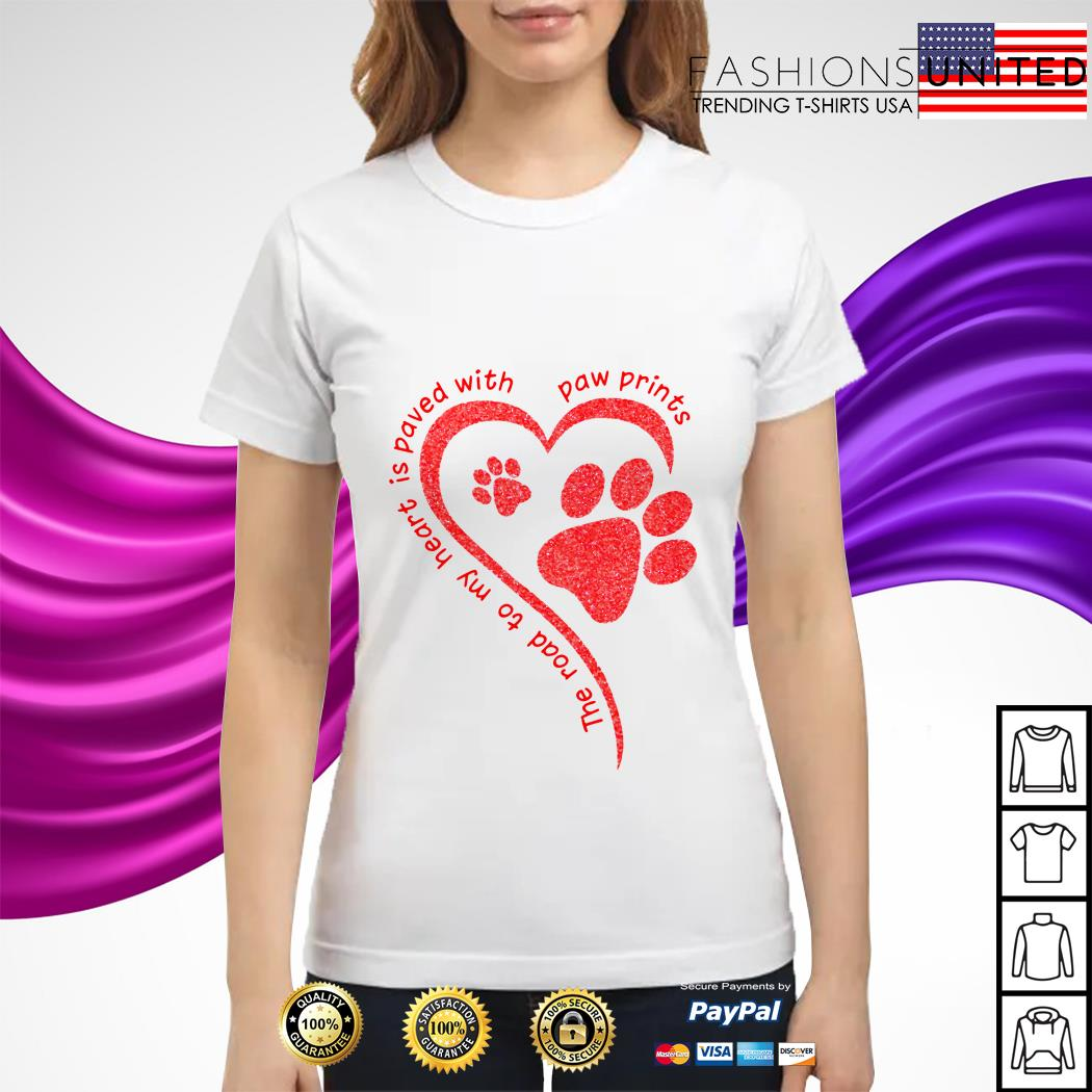 The road to my heart is paved with paw prints ladies tee