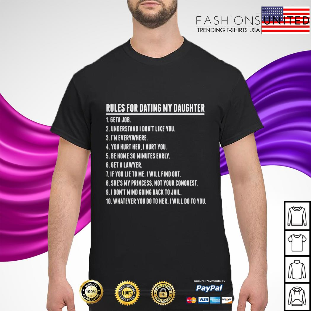 Top 10 Rules For Dating My Daughter Shirt Hoodie Sweater